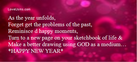 as the year unfolds forget get the problems of the past reminisce
